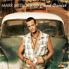 Cloud Dancer - Mark Medlock