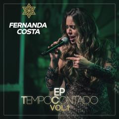 Tempo Contado - EP (Ao Vivo / Vol. 1) - Fernanda Costa