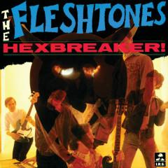 Hexbreaker! - The Fleshtones