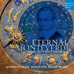 Eternal Monteverdi - Musica Fiata