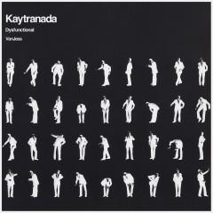 DYSFUNCTIONAL - KAYTRANADA, VanJess