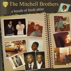 A Breath Of Fresh Attire - The Mitchell Brothers