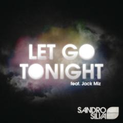 Let Go Tonight EP - Sandro Silva