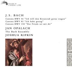Bach, J.S.: Cantatas Nos. 56, 82 & 158 - Joshua Rifkin, Jan Opalach, The Bach Ensemble