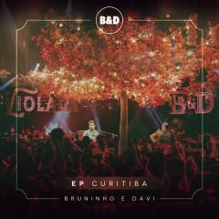 Bruninho & Davi - Violada - EP Curitiba (Ao Vivo) - Bruninho & Davi