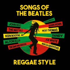 Songs of The Beatles Reggae Style - Various Artists