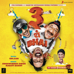 3 Thay Bhai (Original Motion Picture Soundtrack) - Sukhwinder Singh, Ranjit Barot