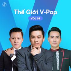 Thế Giới V-Pop Vol.8 - Lam Trường, Tuấn Hưng, Nguyễn Phi Hùng