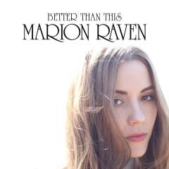 Better Than This - Marion Raven