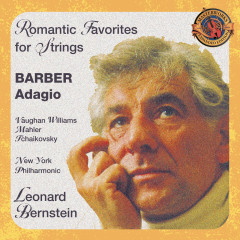Romantic Favorites for Strings (Expanded Edition) - Leonard Bernstein