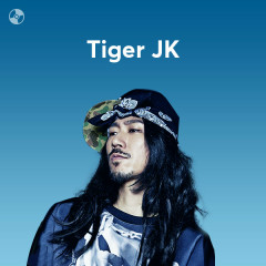 Những Bài Hát Hay Nhất Của Tiger JK - Tiger JK