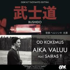 Bushido / Aika valuu