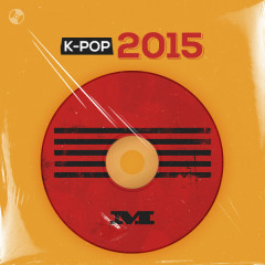 K-Pop Năm 2015 - BIGBANG, EXO, GFRIEND, IU