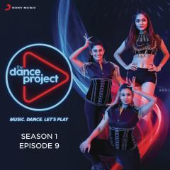 The Dance Project (Season 1: Episode 9)