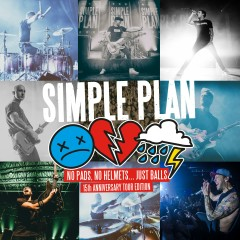 No Pads, No Helmets...Just Balls (15th Anniversary Tour Edition) - Simple Plan