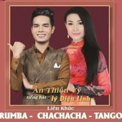 Liên Khúc Rumba - Cha Cha Cha - Tango (EP) - Ân Thiên Vỹ, Lý Diệu Linh