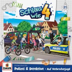 021/Polizei & Detektive - Auf Verbrecherjagd - Schlau wie Vier