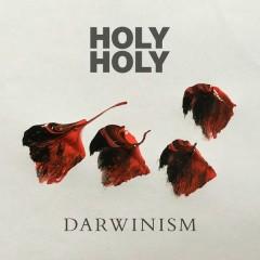 Darwinism - Holy Holy