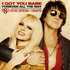 I Got You Babe / Forever All The Way (Single)