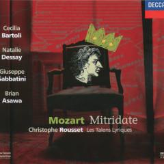 Mozart: Mitridate, Re di Ponte - Natalie Dessay, Cecilia Bartoli, Brian Asawa, Giuseppe Sabbatini, Les Talens Lyriques