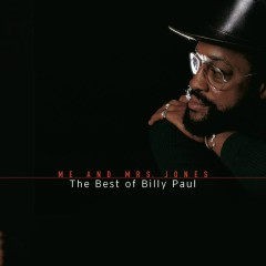 Me And Mrs. Jones: The Best Of Billy Paul - Billy Paul