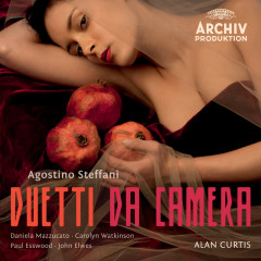 Steffani: Duetti Da Camera - Daniela Mazzucato, Carolyn Watkinson, Paul Esswood, John Elwes, Wouter Möller