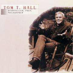 Tom T. Hall - Storyteller, Poet, Philosopher - Tom T. Hall