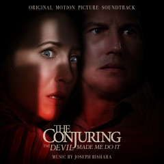 The Conjuring: The Devil Made Me Do It (Original Motion Picture Soundtrack) - Joseph Bishara