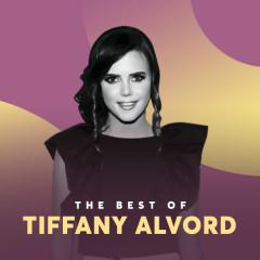 Những Bài Hát Hay Nhất Của Tiffany Alvord - Tiffany Alvord