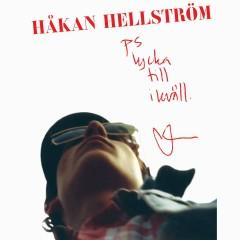 PS. lycka till i kväll - Håkan Hellström