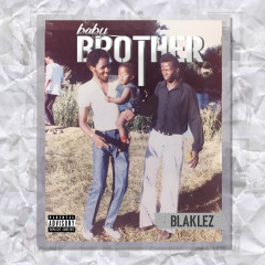 Baby Brother - Blaklez