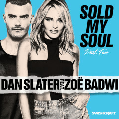 Sold My Soul (Part 2) - Dan Slater, Zoë Badwi