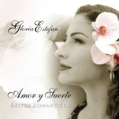 Amor Y Suerte (Spanish Greatest Hits) - Gloria Estefan