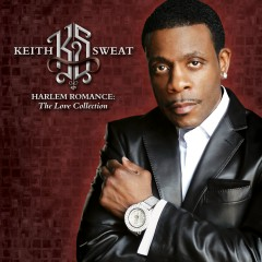 Harlem Romance: The Love Collection - Keith Sweat