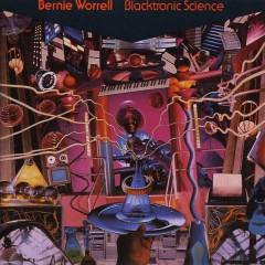 Blacktronic Science - Bernie Worrell