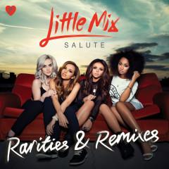 Salute - Rarities & Remixes - Little Mix