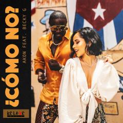 Como No (feat. Becky G) - Akon, Becky G