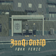 Føkk Ferie - Jaa9 & OnklP