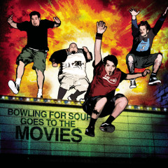 Goes To The Movies - Bowling for Soup