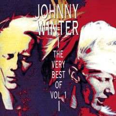 The Very Best Of Vol. 1 - Johnny Winter