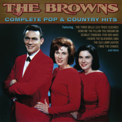 The Complete Pop & Country Hits - The Browns
