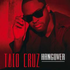 Hangover (Remixes) - Taio Cruz