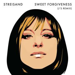 Sweet Forgiveness (J's Remix) - Barbra Streisand
