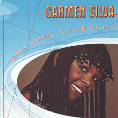Grandes Sucessos - Carmen Silva - Carmen Silva