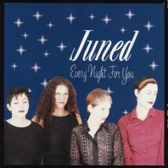 Every Night for You - Juned