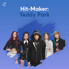 HIT-MAKER: Teddy Park - Various Artists