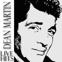 LIVE Hits - Dean Martin