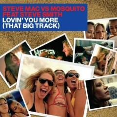 Lovin' You More (That Big Track)