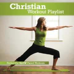 Christian Workout Playlist: Slow Paced - Various Artists