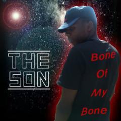Bone of My Bone - Thế Sơn